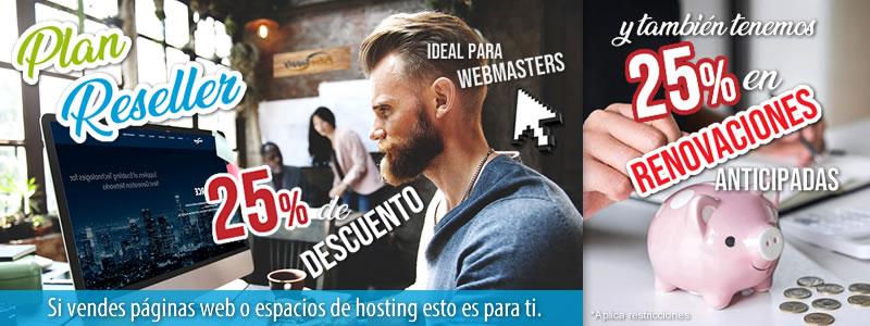 25% de Descuento en Plan Reseller especialistas hosting